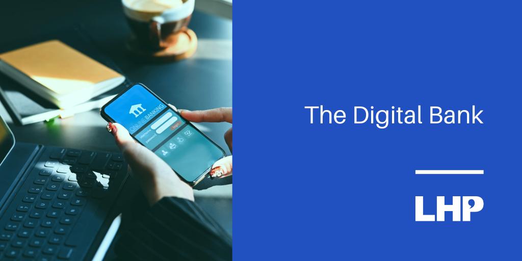 The Digital Bank